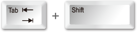 Tab + Shift